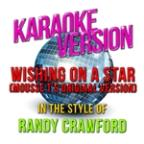 Wishing On A Star (Mousse T's Original Version) [in The Style Of Randy Crawford] [karaoke Version] - Single