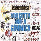 Celebrate Broadway, Vol. 2: You Gotta Have A Gimmick