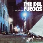 Best of the Del Fuegos: The Slash Years
