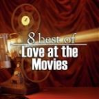 8 Best of Love at the Movies