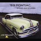 53 Pontiac Songs & Stories