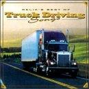 Relix's Best Of Truck Driving Songs