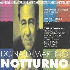Notturno: Music by Donald Martino