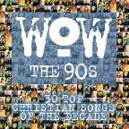 Wow-The 90s-30 Top Christian Songs