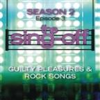 Sing-Off: Season 2 - Episode 3 - Guilty Pleasure & Rock Songs