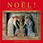 Noel!: Choral Music for Christmas