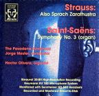 Richard Strauss: Also Sprach Zarathustra; Camille Saint-Saens: Symphony No. 3 (Organ)