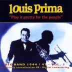 Big Band 1944 - 1947, Vol. 1: Play It Pretty for the People