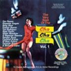 Very Best Of The Cha Cha Cha Vol. 1
