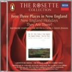 Rosette Collection - Ives: Three Places In New England, Etc