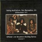 Official Bootleg Series, Vol. 1: Live at San Bernardino 1971