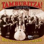 Tamburitza!: Hot String Band Music From The Balkans To America