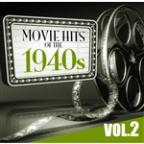 Movie Hits of the '40s Vol.2