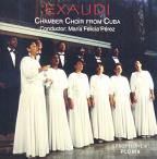 Exaudi: Chamber Choir From Cuba