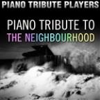 Piano Tribute To The Neighbourhood