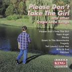 Tragic Love Songs: Please Don't Take the Girl