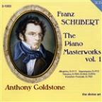 Schubert: The Piano Masterworks, Vol. 1