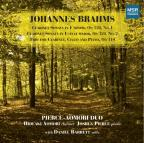 Brahms: Clarinet Sonata in F minor, Op. 120/1; Clarinet Sonata in E flat major, Op. 120/2; Trio for Clarinet, Cello &