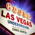 Las Vegas Underground Selected & Mixed by Chris GA