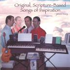 Original, Scripture-Based Songs of Inspiration