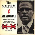 Malcolm X Memorial (A Tribute in Music)