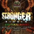 Stronger Riddim - Cultural Rock Edition