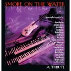 Smoke on the Water: A Tribute