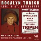 Rosalyn Tureck Live in St. Petersburg