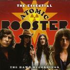 Essential Atomic Rooster: The Dawn Recordings