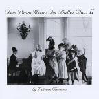 New Piano Music for Ballet Class, Vol. 2