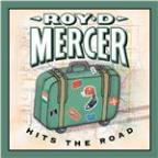 Roy D. Mercer Hits the Road