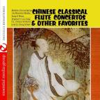 Chinese Classical Flute Concertos &amp; Other Faves