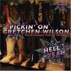 Pickin' on Gretchen Wilson: A Bluesgrass Tribute, Vol. 2