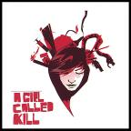 Girl Called Kill
