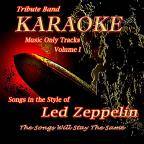 Tribute Band Karaoke: Led Zeppelin - Volume I (Music Only)