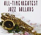 All-Time Greatest Jazz Ballads