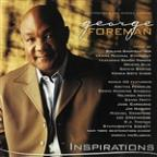 George Foreman Presents Inspirations