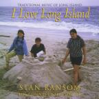 I Love Long Island; Traditional Music Of Long Isla