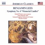 "Benjamin Lees: Symphony No. 4 ""Memorial Candles"""
