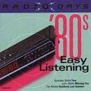 Radio Days: 80'S Easy Listening