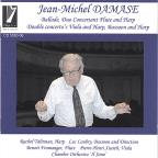 Jean-Michel Damase:Ballade; Duo Concertant Flute and Harp; Double Concertos Viola and Harp, Bassoon and Harp