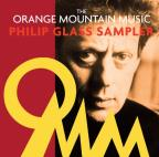 Orange Mountain Music Philip Glass Sampler