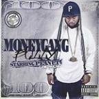 Slappin' In The Trunk Presents: Moneygang Bully