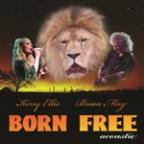 Born Free (Feat. Kerry Ellis) (Acoustic Version)