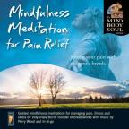 Mindfulness Meditaion For Pain Relief: Soothe Your Pain With the Gentle Breath