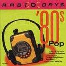 Radio Days: 80's Pop