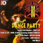 80's Greatest Rock Hits 8: Dance Party