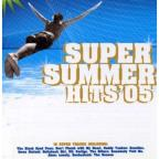 Super Summer Hits 2005