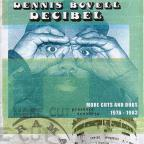 Decibel:more Cuts From Dennis Bovel (1976-1983)