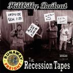 Hillbilly Bailout: The Recession Tapes